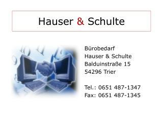 Hauser  &  Schulte