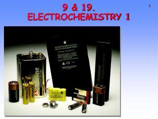 9 & 19. ELECTROCHEMISTRY 1