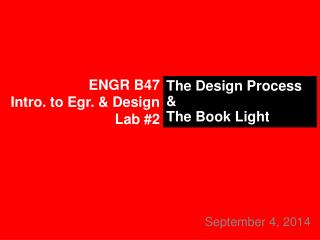 ENGR B47 Intro. to  Egr . & Design Lab #2