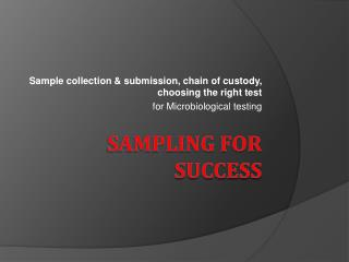 Sampling For Success