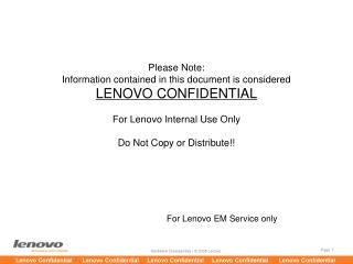 For Lenovo EM Service only