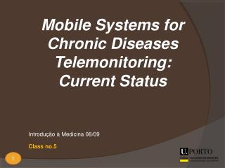 Mobile Systems for Chronic Diseases Telemonitoring: Current Status