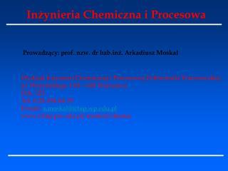In?ynieria Chemiczna i Procesowa
