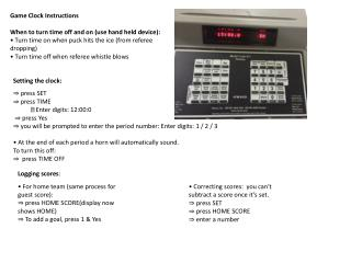 Game Clock Instructions When to turn time off and on (use hand held device):