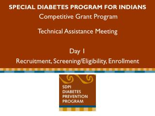 Special Diabetes Program for Indians  Competitive Grant Program