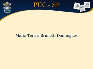 Maria Teresa Brunetti Domingues