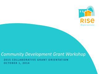 Community Development Grant Workshop