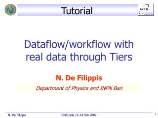 Dataflow/workflow with real data through Tiers
