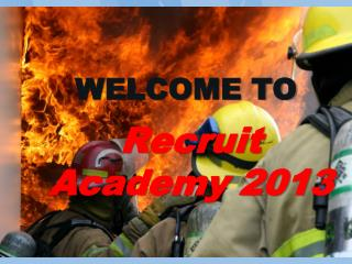 Recruit Academy 2013