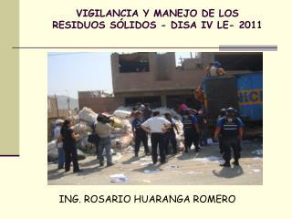 VIGILANCIA Y MANEJO DE LOS RESIDUOS SÓLIDOS - DISA IV LE- 2011