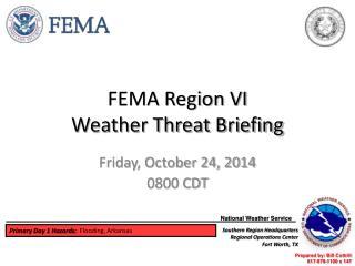 FEMA Region VI Weather Threat Briefing