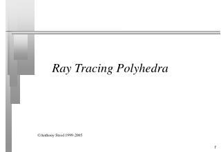 Ray Tracing Polyhedra