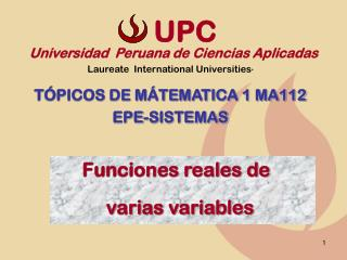 Universidad  Peruana de Ciencias Aplicadas Laureate  International Universities *