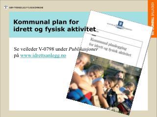 Kommunal plan for idrett og fysisk aktivitet