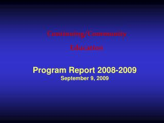 Program Report 2008-2009 September 9, 2009