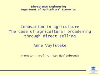 Innovation in agriculture The case of agricultural broadening through direct selling