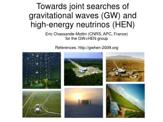 Towards joint searches of  gravitational waves (GW) and  high-energy neutrinos (HEN)