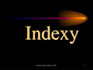 Indexy