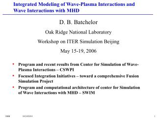Integrated Modeling of Wave-Plasma Interactions and Wave Interactions with MHD