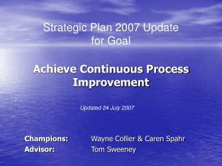 Achieve Continuous Process Improvement
