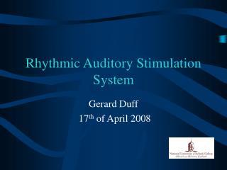Rhythmic Auditory Stimulation System