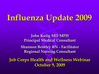 Influenza Update 2009