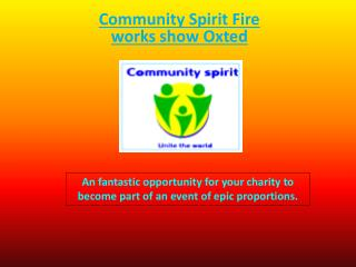 Community Spirit  Fire works show Oxted