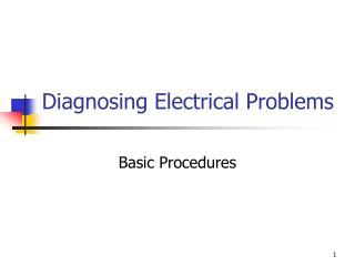 Diagnosing Electrical Problems