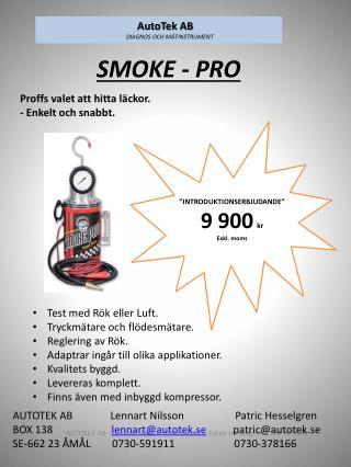 SMOKE - PRO