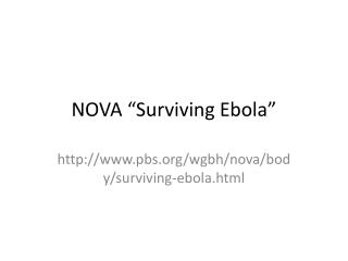 "NOVA ""Surviving Ebola"""