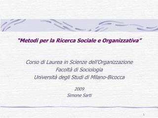 """""""Metodi per la Ricerca Sociale e Organizzativa"""""""