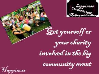 Get yourself or your charity involved in the big community event