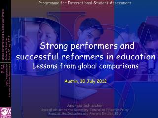 Strong performers and successful reformers in education Lessons from global comparisons