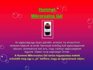 Hummel Mikrorostos G�l