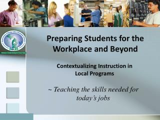 Preparing Students for the Workplace and Beyond