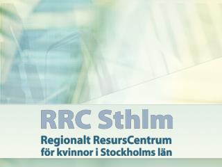 RRC Stockholms organisation