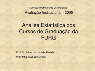 Avaliação Institucional - 2005