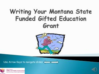 Writing Your  Montana State Funded Gifted Education Grant