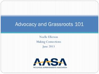 Advocacy and Grassroots 101