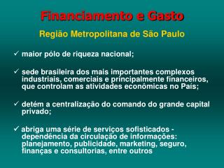 Financiamento e Gasto