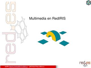 Multimedia en RedIRIS