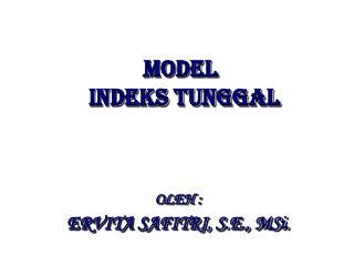 MODEL  INDEKS TUNGGAL