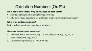 Oxidation Numbers (Ox #'s)