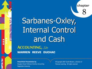 Sarbanes-Oxley, Internal Control and Cash