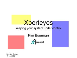 Xperteyes keeping your system under control