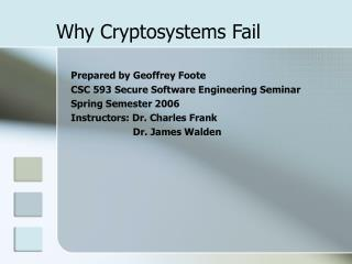 Why Cryptosystems Fail