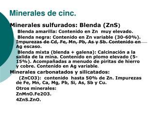 Minerales de cinc.