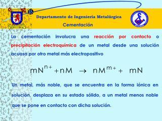 Departamento de Ingeniería Metalúrgica