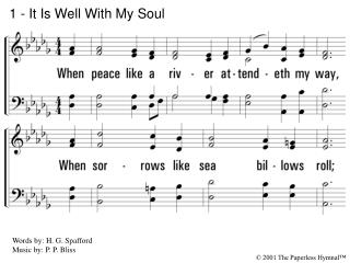 1 - It Is Well With My Soul
