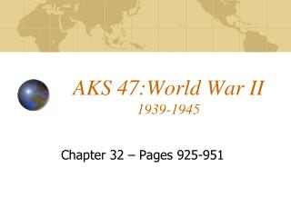 AKS 47:World War II  1939-1945
